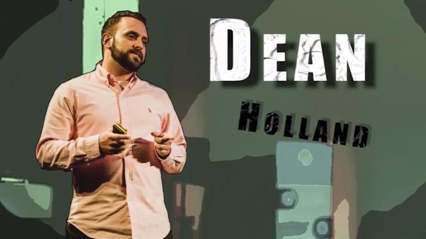 Where Has Dean Holland Been