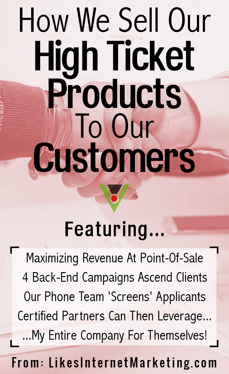 How We Sell Our High Ticket Products To Our Customers