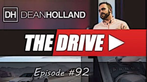 Dean Holland The Drive Episode 92