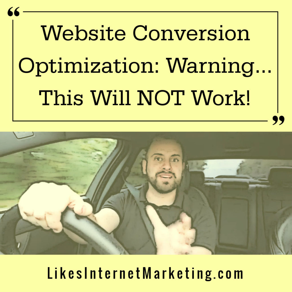 Website Conversion Optimisation: Warning! This Will NOT Work For You