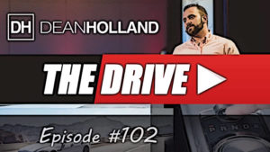 Dean Holland The Drive Episode 102