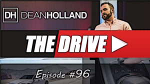 Dean Holland The Drive Episode 96