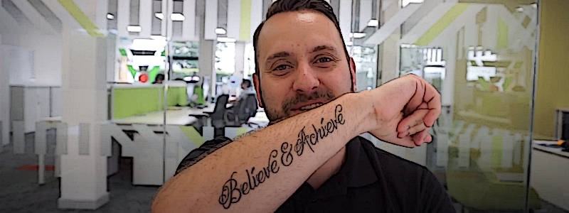 When I Left My Job I Had 'Believe And Achieve' Tattooed Upon My Skin