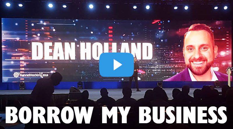 Dean Holland's Borrow My Business Webinar
